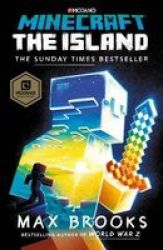 Minecraft: The Island - The First Official Minecraft Novel Paperback