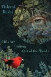 Girls Are Coming Out Of The Woods Paperback