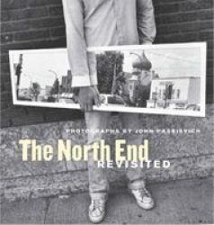 The North End Revisited - Photographs Paperback
