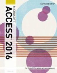 Illustrated Microsoft Office 365 & Access 2016 - Introductory Paperback New Ed