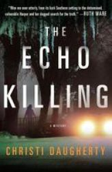 The Echo Killing - A Mystery Paperback
