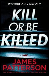 Kill Or Be Killed Paperback