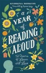 A Year Of Reading Aloud - 52 Poems To Learn And Love Hardcover