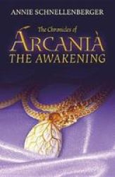 The Chronicles Of Arcania - The Awakening Paperback