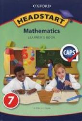 Oxford Headstart Mathematics: Gr 7: Learner's Book