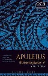 Apuleius Metamorphoses V: A Selection Paperback