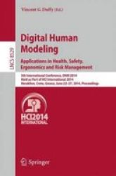 Digital Human Modeling. Applications In Health Safety Ergonomics And Risk Management - 5TH International Conference Dhm 2014 Hel